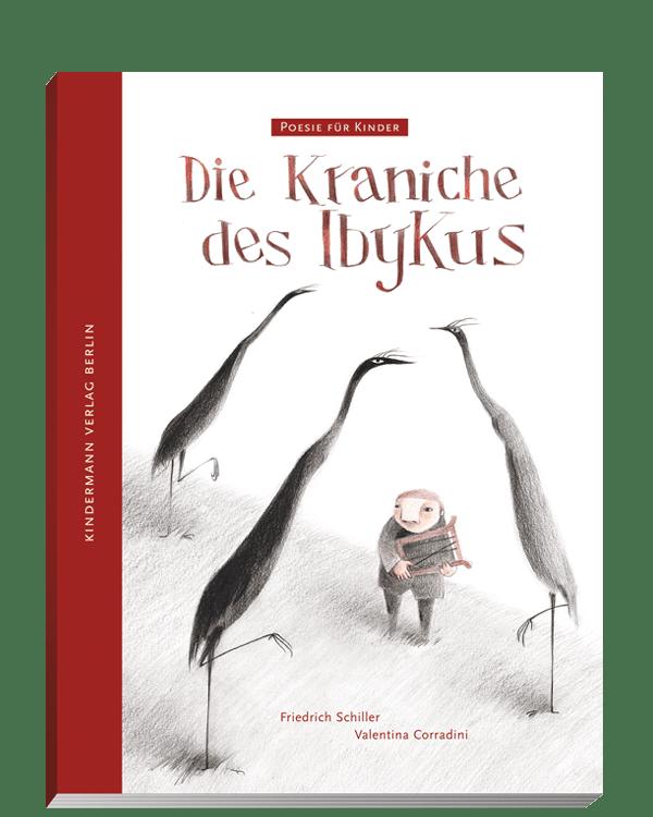 Die Kraniche Des Ibykus Poesie Für Kinder Kindermann Verlag
