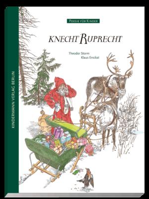 """Cover des Bilderbuches """"Knecht Ruprecht"""" von Theodor Storm, aus dem Kindermann Verlag"""